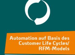 Marketing Automation mittels RFM