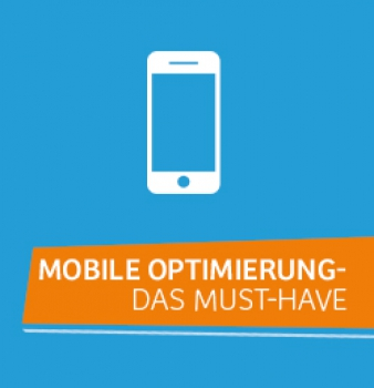 Mobile Optimierung – Das Must-Have
