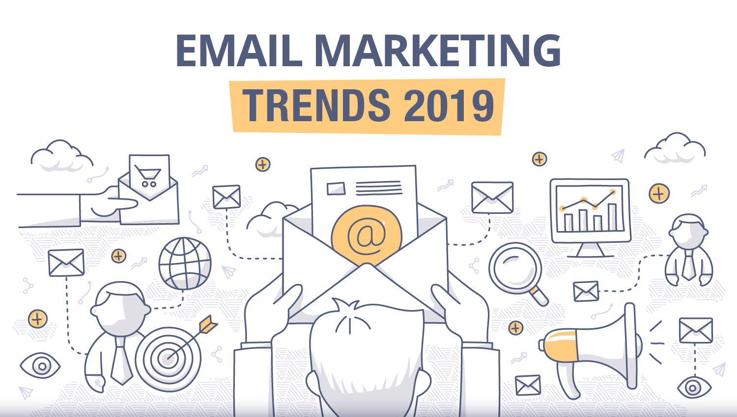 E-Mail-Marketing Trends 2019