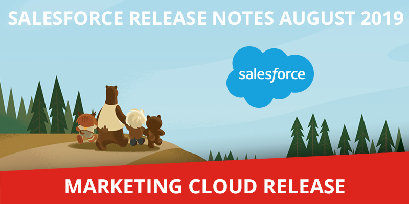 Salesforce Marketing Cloud August Release Notes