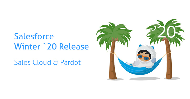 Salesforce Sales Cloud und Pardot Winter 20 Release