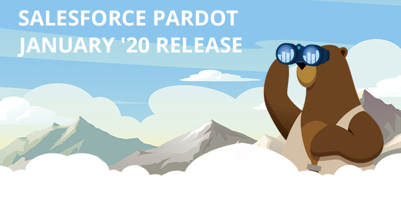 Salesforce Pardot January '20 Release