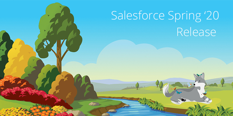 Salesforce Spring'20 Release