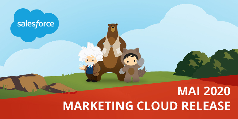 Marketing Cloud Release Mai 2020